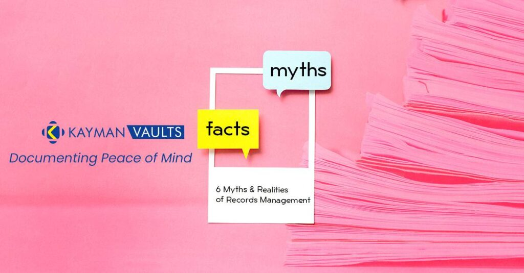 6 Myths and Realities of Records Management