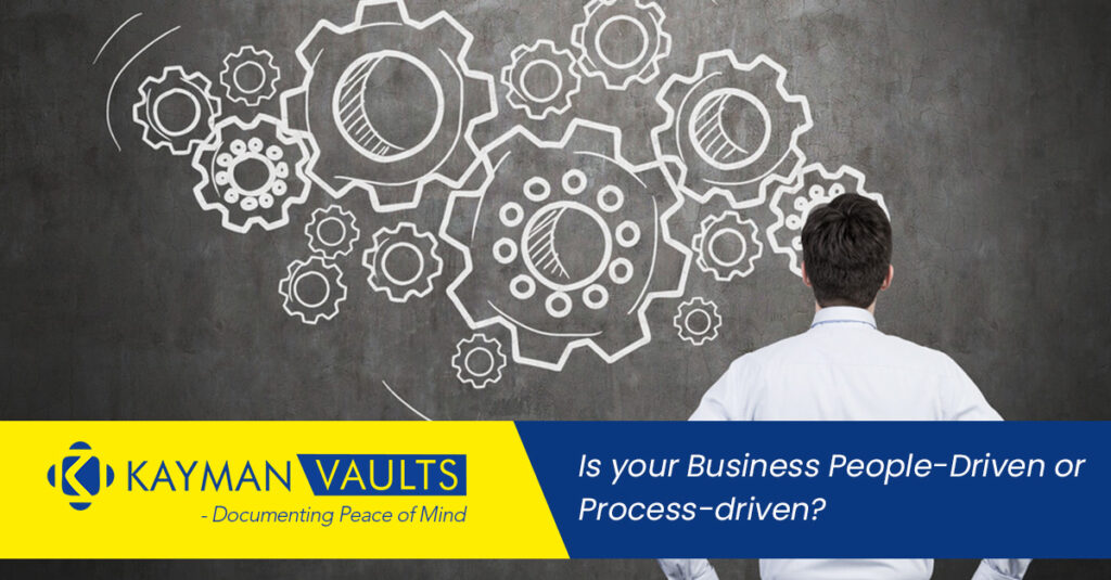 Is your Business People-Driven or Process-driven?